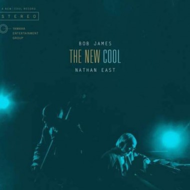 """Masterfully """"Cool"""": An Album Unlike Any Other by Bob James and Nathan East"""